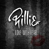 Love With Fear by Phillie