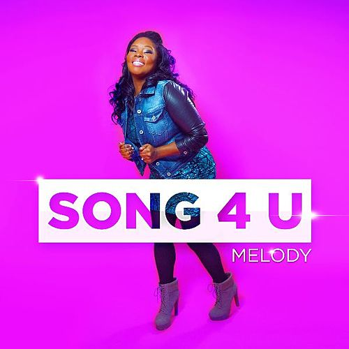 Play & Download Song 4 U by Melody | Napster