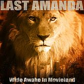Play & Download Wide Awake in Movieland by Last Amanda | Napster