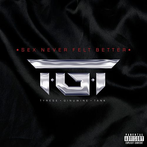 Sex Never Felt Better by T.G.T.