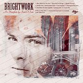 Play & Download Brightwork by Rich O'Toole | Napster