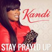 Stay Prayed Up by Kandi