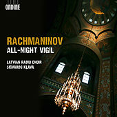 Play & Download Rachmaninov: All-night Vigil,