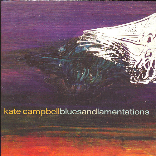 Blues And Lamentations von Kate Campbell