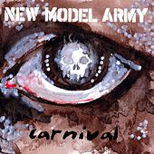 Carnival by New Model Army