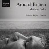 Play & Download Around Britten by Matthew Barley | Napster