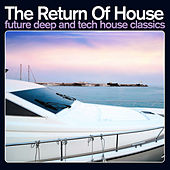 The Return of House by Various Artists