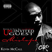 Un-invited Guest by Kevin McCall