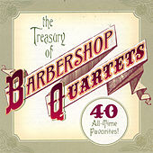 The Treasury of Barbershop Quartets by Hometown Barbershop Quartet