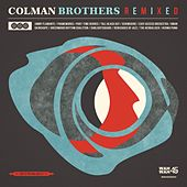 Play & Download Colman Brothers Remixed by Colman Brothers | Napster