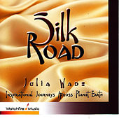 Play & Download Silk Road by Julia Wade | Napster