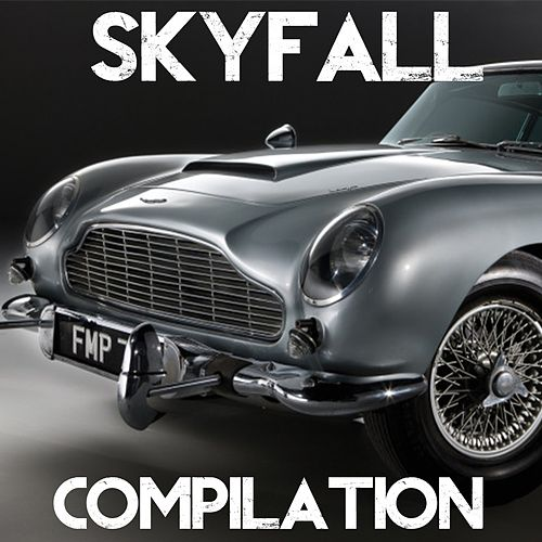 Play & Download Skyfall Compilation (Best Themes from James Bond Soundtrack) by Various Artists | Napster