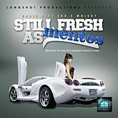 Still Fresh as Mentos (Longhsot Productions Presents) by Chris Rene