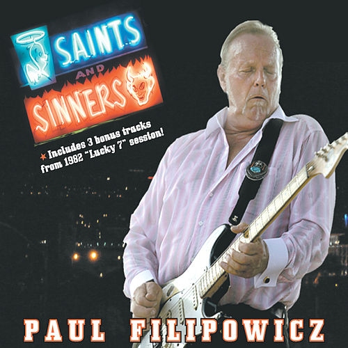Play & Download Saints and Sinners by Paul Filipowicz | Napster