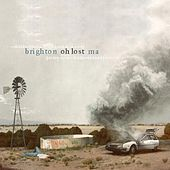 Play & Download Oh Lost by Brighton, MA | Napster