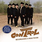 Play & Download Recordando A Rigo Tovar by Control | Napster