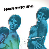 Play & Download The Funky Side Of Life by Sound Directions | Napster