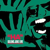 Ha! by Killing Joke