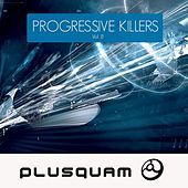 Play & Download Progressive Killers Vol. 8 by Various Artists | Napster