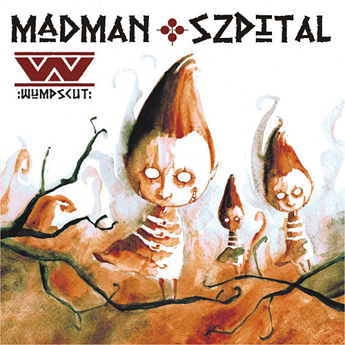 Play & Download Madman Szpital by :wumpscut: | Napster