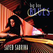 Big Boy Blues by Sayed Sabrina
