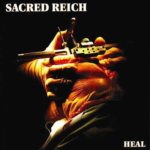 Play & Download Heal by Sacred Reich | Napster