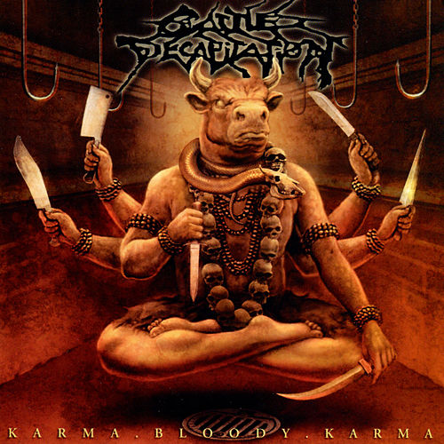 Karma.Bloody.Karma by Cattle Decapitation