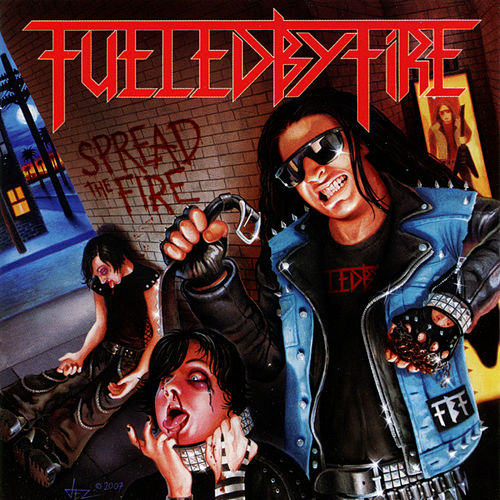Play & Download Spread the Fire by Fueled By Fire | Napster