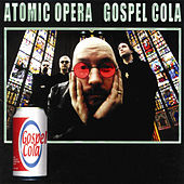Play & Download Gospel Cola by Atomic Opera | Napster