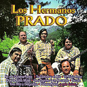 Los Hermanos Prado by Los Hermanos Prado