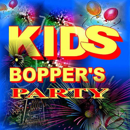 Play & Download Kids Bopper's Party by Rik Gaynor | Napster