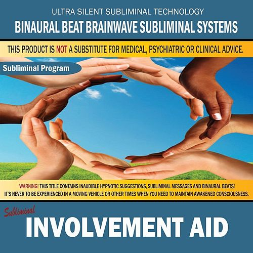 Involvement Aid by Binaural Beat Brainwave Subliminal Systems