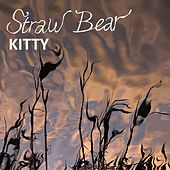 Play & Download Kitty by Straw Bear | Napster