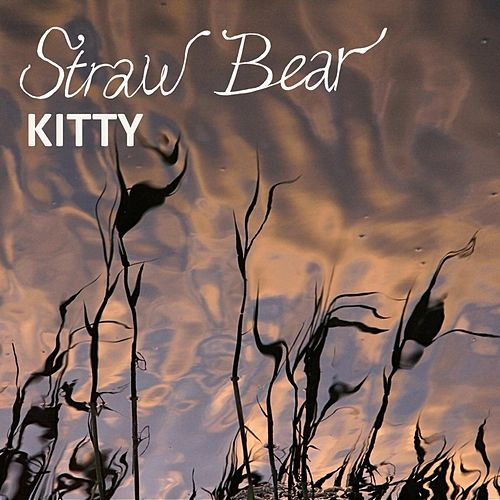 Kitty by Straw Bear