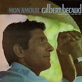 Mon amour by Gilbert Becaud