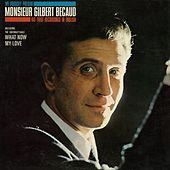 Play & Download Monsieur Gilbert Bécaud by Gilbert Becaud | Napster