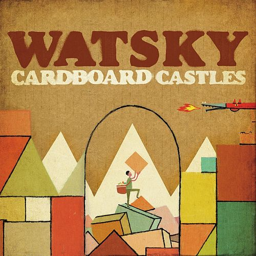Play & Download Cardboard Castles by Watsky | Napster