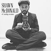 The Analog Sessions by Shawn McDonald