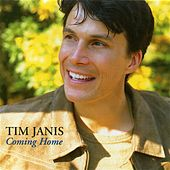 Play & Download Coming Home by Tim Janis | Napster
