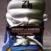 Play & Download Moment of Rarities by 7L and Esoteric | Napster