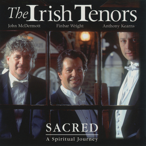 Sacred by The Irish Tenors
