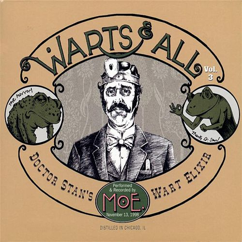 Warts and All, Vol. 3 by moe.