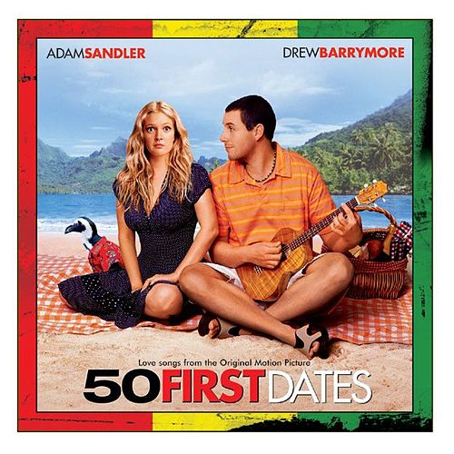 Play & Download 50 First Dates O.S.T. by Various Artists | Napster