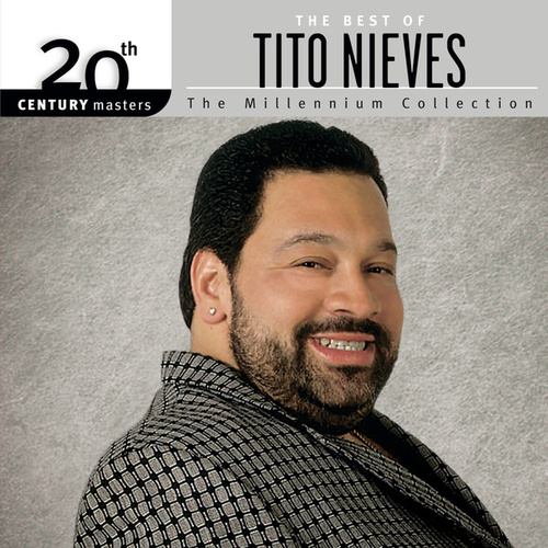 Best Of/20th Century by Tito Nieves