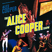 Play & Download The Alice Cooper Show by Alice Cooper | Napster