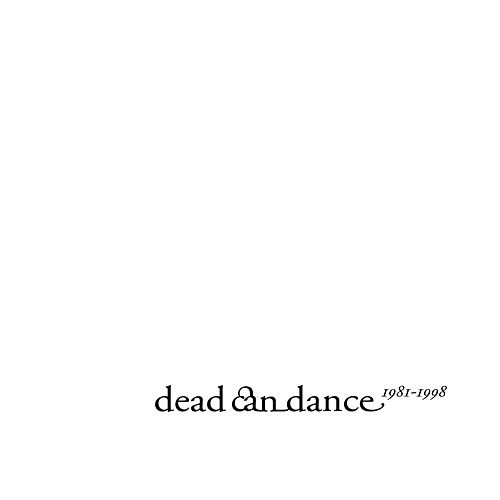 Dead Can Dance 1981-1998 by Dead Can Dance