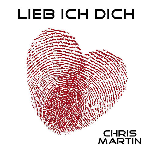 Play & Download Lieb ich Dich by Chris Martin   Napster