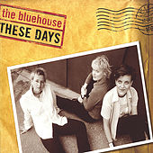 these days by Blue House