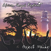 Project Maine by African Gospel Rhythms