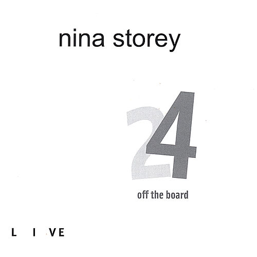24 Off The Board by Nina Storey